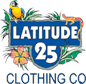 Latitude 25 Clothing Company